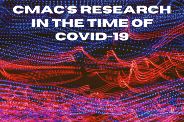 "Text reads ""CMAC's Research in the Time of COVID-19"" in front of dotted lines"
